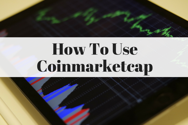 How To Use Coinmarketcap