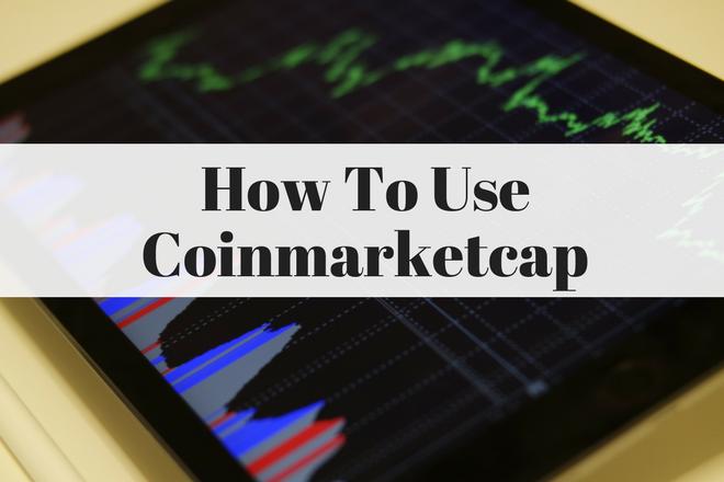 How To Use Coinmarketcap