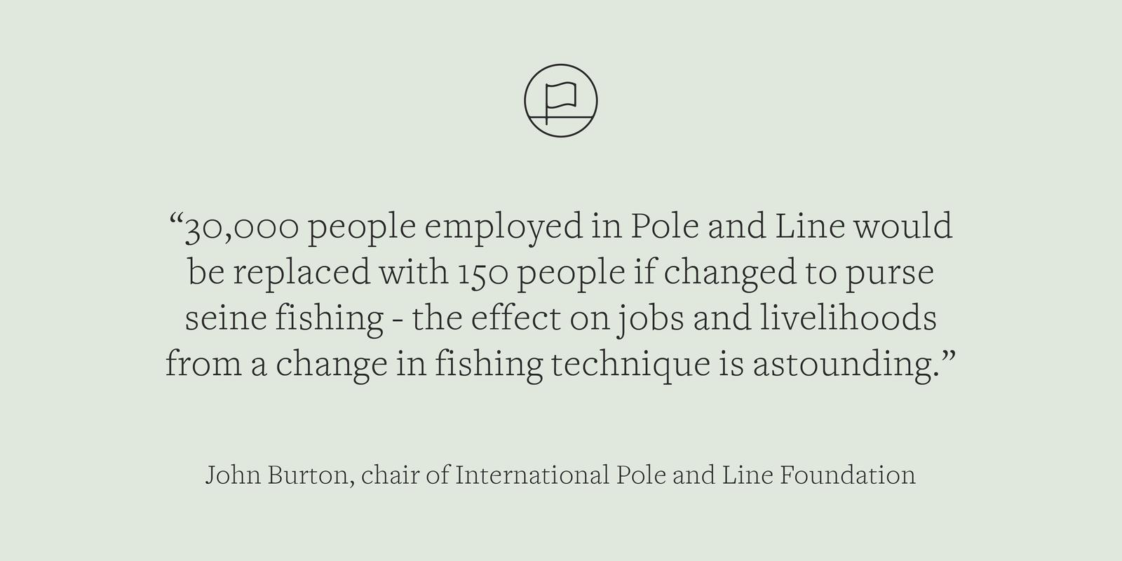 Purse and pole fishing