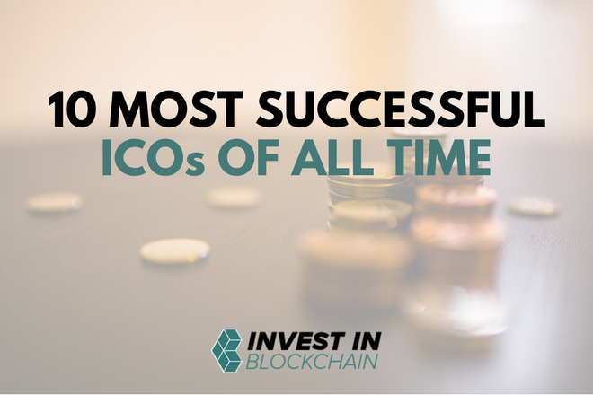 10 Most Successful ICOs of All Time