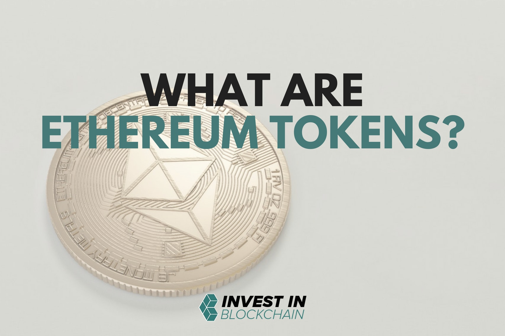 What are Ethereum Tokens?